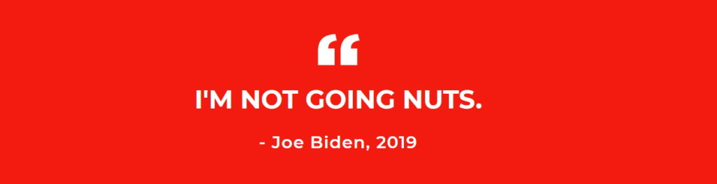Biden-Im-Not-Going-Nuts